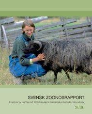 SVENSK ZOONOSRAPPORT 2006 - SVA