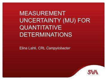 Measurement uncertainty (MU) for quantitative determinations ... - SVA