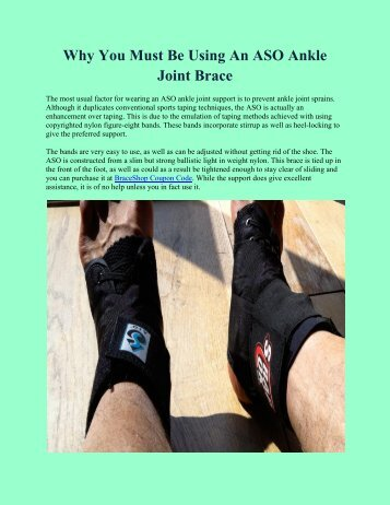 Why You Must Be Using An ASO Ankle Joint Brace