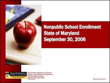 Nonpublic School Enrollment State of Maryland September 30, 2006 ...