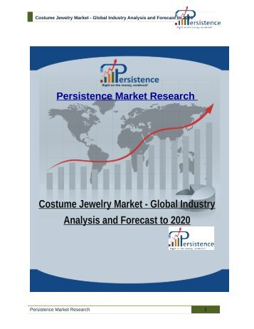 Costume Jewelry Market - Global Industry Analysis and Forecast to 2020