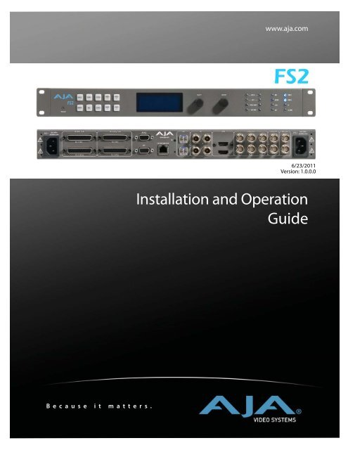 AJA FS2 Ops Manual - ZTV Broadcast Services Inc.