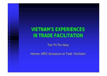 VIETNAM'S EXPERIENCES IN TRADE FACILITATION