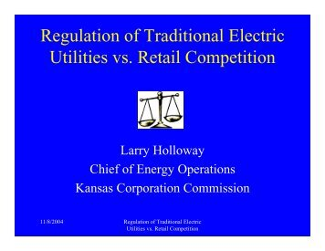 Regulation of Traditional Electric Utilities vs. Retail Competition