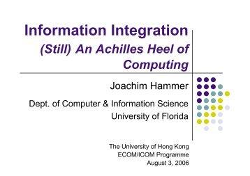 Information Integration - (Still) An Achilles Heel of Computing