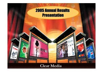 Powerpoint presentation of Annual Results 2005 - Clear Media