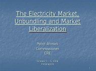 The Electricity Market, Unbundling and Market Liberalization