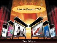 Powerpoint presentation of Interim Results 2007 - Clear Media