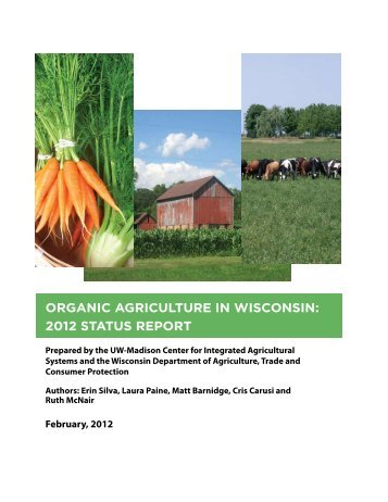 Organic Agriculture in Wisconsin: 2012 Status Report - Center for ...