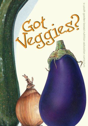 Got Veggies? - Center for Integrated Agricultural Systems