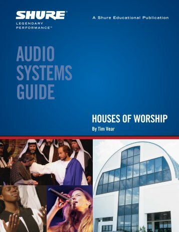 Audio Systems Guide for Houses of Worship PDF - Shure