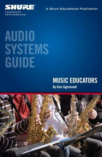 Audio Systems Guide for Music Educators - Florida Sound ...