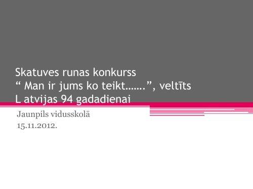 Skatuves runas konkurss 16. 11. 2012.