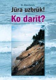 Jūra uzbrūk! Ko darīt? - Piekrastes biotopu aizsardzība un ...