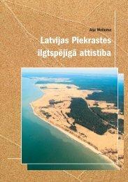 Latvijas Piekrastes ilgtspējīgā attīstība - Piekrastes biotopu ...