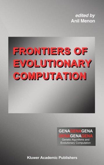 Frontiers of Evolutionary Computation - preterhuman.net