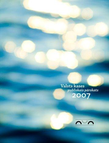 2007.gada publiskais gada pārskats - Valsts kase