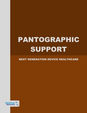PANTOGRAPHIC SUPPORT - HandsFree Networks