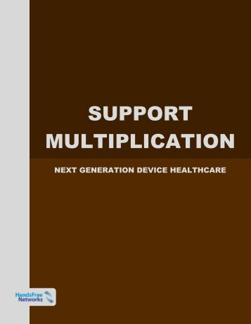 SUPPORT MULTIPLICATION - HandsFree Networks