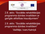 Sociālās rehabilitācijas programma dzirdes invalīdiem ar garīgās ...