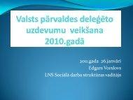 Valsts pārvaldes deleģēto uzdevumu veikšana 2010.gadā - Latvijas ...