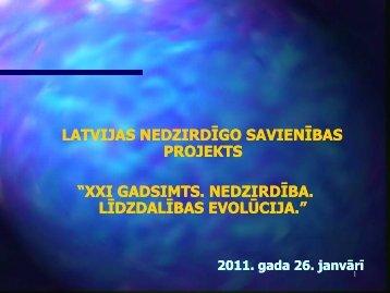 xxi gadsimts. nedzirdība. līdzdalības evolūcija. - Latvijas Nedzirdīgo ...