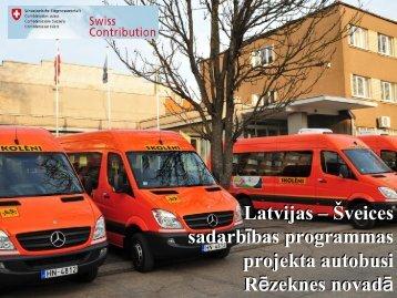Rēzeknes novada pieredze skolēnu pārvadājumu nodrošināšanā