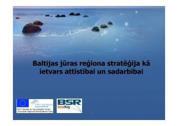 Baltijas jūras reģiona attīstības vīzija šodienas skatījumā