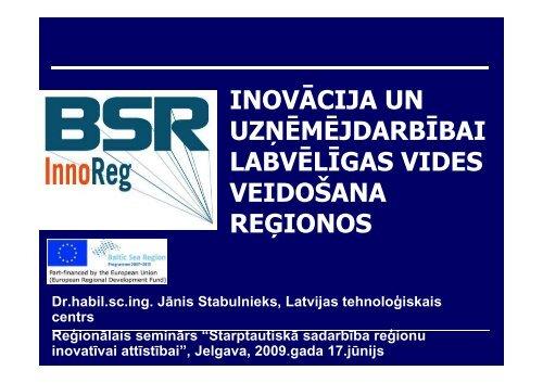 Inovācija un uzņēmējdarbībai labvēlīgas vides veidošana reģionos