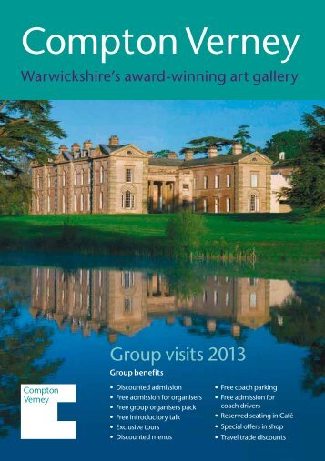Click here to browse our 2013 groups brochure - Compton Verney