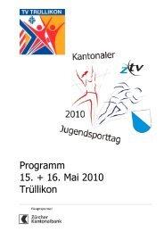 Programm 15. + 16. Mai 2010 Trüllikon - TV Ried