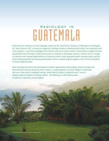 Radiology in Guatemala, Focal Spot Fall 2007 - Mallinckrodt Institute ...