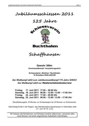 Jubiläumsschiessen 2011 125 Jahre Schaffhausen - Schützen Hallau
