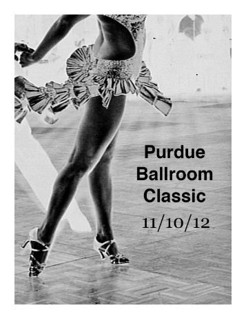 The Full Program (5MB PDF) - Purdue Latin & Ballroom Dance Club