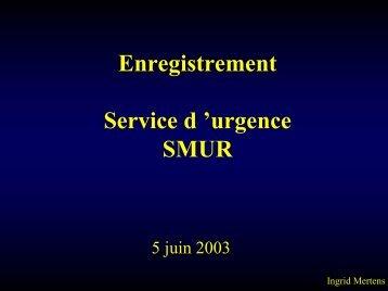 Enregistrement Service d 'urgence SMUR