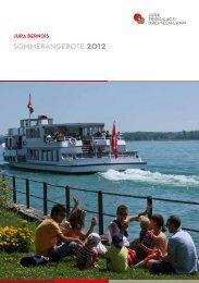 SOMMERANGEBOTE 2012 - Jura bernois Tourisme