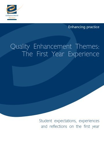 Student expectations, experiences and reflections on the first year