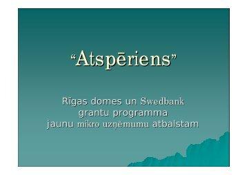 RÄ«gas domes un Swedbank grantu programma jaunu mikro