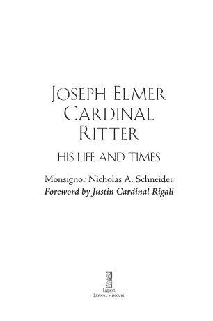 JOSEPH ELMER CARDINAL RITTER - Liguori Publications