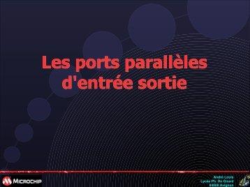 Les ports parallèles d'entrée sortie
