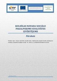 Kuldīgas novada sociālo pakalpojumu kvalitātes izvērtējums