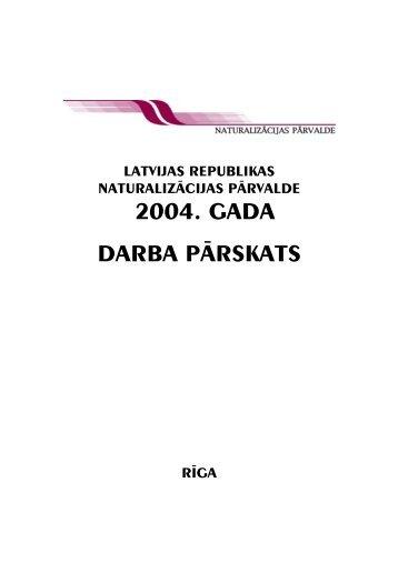 Naturalizācijas pārvaldes 2004. gada pārskats ... - Tieslietu ministrija