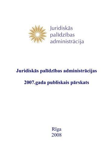 Juridiskās palīdzības administrācijas 2007.gada ... - Tieslietu ministrija