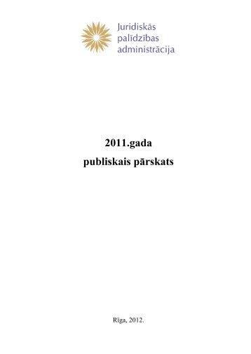 Juridiskās palīdzības administrācijas 2011. gada publiskais pārskats