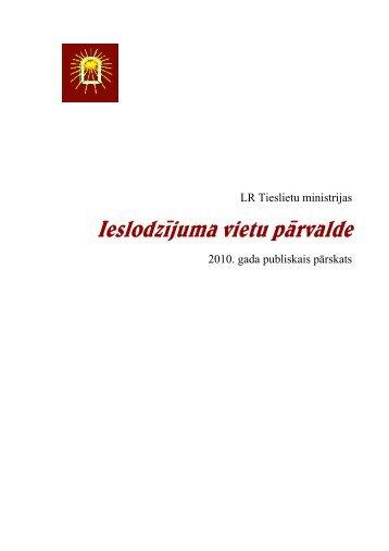 Ieslodzījuma vietu pārvaldes 2010. gada ... - Tieslietu ministrija