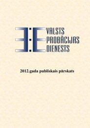 Valsts probācijas dienesta 2012. gada publiskais pārskats