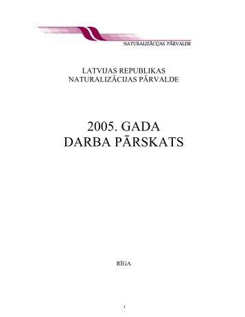 Naturalizācijas pārvaldes 2005. gada pārskats - Tieslietu ministrija