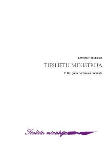 Tieslietu ministrijas 2007. gada pārskats
