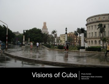 Visions of Cuba Photo Exhibit - WSU Vancouver Directory