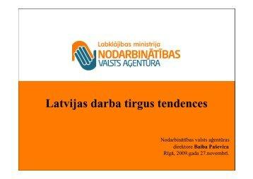 Latvijas darba tirgus tendences - Nodarbinātības Valsts Aģentūra